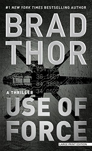 Use of Force: A Thriller (Thorndike Press Large Print Core)
