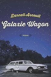 Galaxie Wagon: Poems