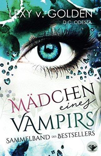 MÄDCHEN eines VAMPIRS: Ein Vampirroman (German Edition)