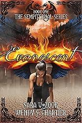 Evanescent (The Sempiternal Series Book 1)