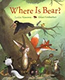 Where Is Bear?, Lesleá Newman, 0152049363