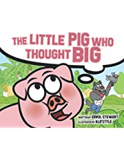 The Little Pig Who Thought Big