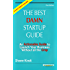 The Best Damn Startup Guide: An Actionable Guide to Launch Your Business Without all the Crap