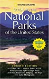 National Geographic Guide to the National Parks of the United States, Ngs, 0792269721