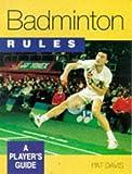 Badminton Rules, Pat Davis, 0706377346