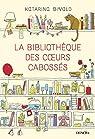 La Bibliothèque des c?urs cabossés par Bivald