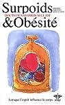 Encyclopédie des états d'âmes à l'origine de nos maladies, Volume 3, Surpoids et obésités par Sellam