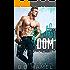 Daddy Dom: A BDSM Romance