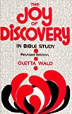 Joy of Discovery in Bible Study, Oletta Wald, 0806615133