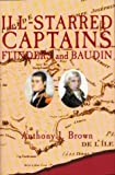 img - for Ill-starred Captains: Baudin and Flinders book / textbook / text book