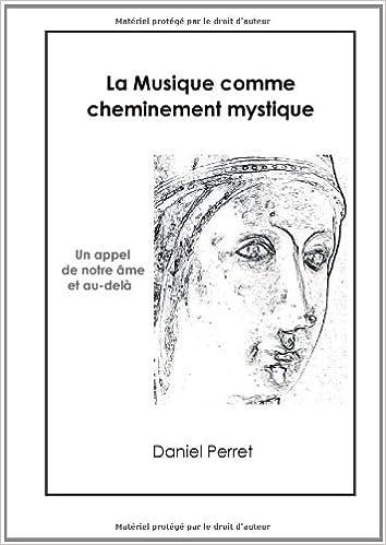Lire La musique comme cheminement mystique : Un appel de l'âme et au-delà epub pdf