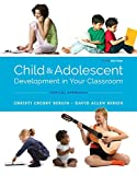 img - for Child and Adolescent Development in Your Classroom, Topical Approach book / textbook / text book