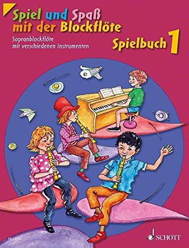 Spiel und Spaß mit der Blockflöte: Neuausgabe, herausgegeben von Gudrun Heyens und Gerhard Engel. Band 1. Sopran-Blockflöte mit verschiedenen ... Schlagzeug und Bass ad libitum). Spielbuch.