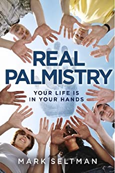 Real Palmistry: Your Life is in Your Hands by [Seltman, Mark]