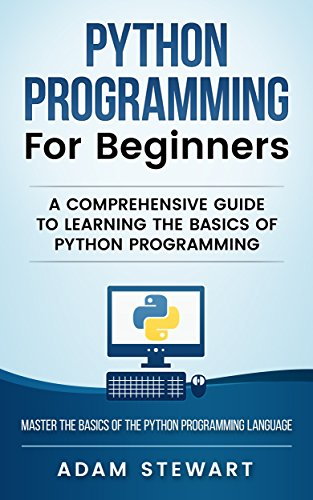 ;;DOCX;; Python Programming For Beginners: A Comprehensive Guide To Learning The Basics Of Python Programming. volver pinones Director stake appears pueden alquiler