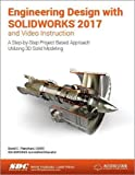 img - for Engineering Design with SOLIDWORKS 2017 and Video Instruction book / textbook / text book