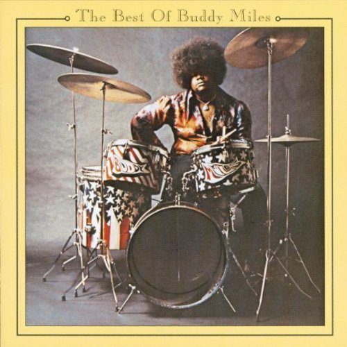 The Best of Buddy Miles by Buddy Miles (1997-03-25) (The Best Of Buddy Miles)