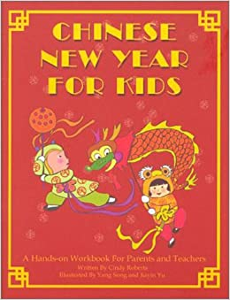 chinese new year for kids cindy roberts 9780970733252 amazoncom books - Chinese New Year For Kids