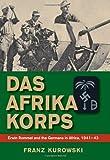 Das Afrika Korps, Franz Kurowski, 0811705919