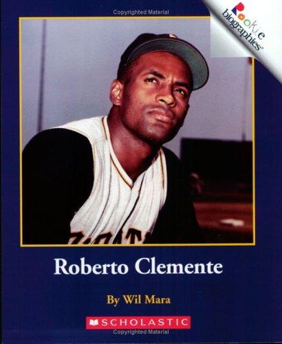 Roberto Clemente (Rookie Biographies) PDF