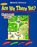 img - for Are We There Yet? (Backseat Books) book / textbook / text book