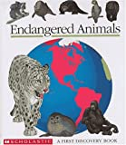 Endangered Animals (First Discovery Books)
