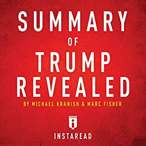 Summary of Trump Revealed by Michael Kranish & Marc Fisher Audiobook
