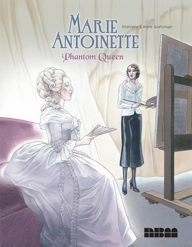 Marie Antoinette, Phantom Queen ebook