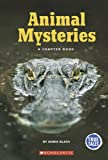 Animal Mysteries, Sonia W. Black, 0516251872