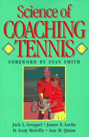 Science of Coaching Tennis (Steps to Success Activity Series)