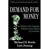 Demand for Money: An Analysis of the Long-Run Behavior of the Velocity of Circulation