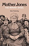 img - for Mother Jones, The Miners' Angel book / textbook / text book