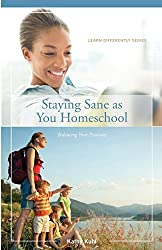 Staying Sane as You Homeschool (Learn Differently)