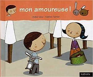 """Afficher """"Félix n° 3 Mon amoureuse !"""""""