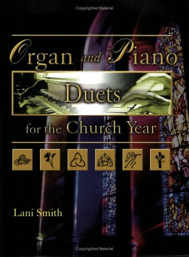 Organ and Piano Duets for the Church Year pdf epub