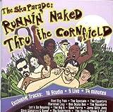 The Ska Parade: Runnin' Naked Thru the Cornfield