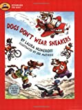 Dogs Don't Wear Sneakers, Laura Joffe Numeroff, 0689878281