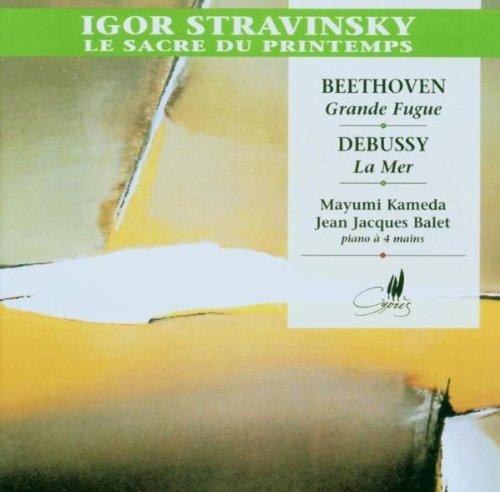 Igor Stravinsky: Le Sacre du Printemps / Ludwig van Beethoven: Grosse Fuge / Claude Debussy: La Mer by Cypres