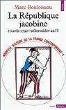 Nouvelle Histoire de la France contemporaine (t. 2) : La République jacobine, 1792-1794 par Bouloiseau