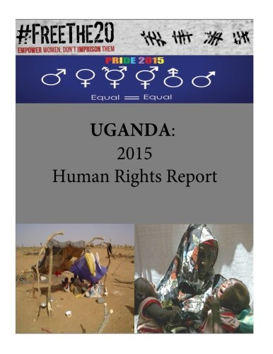UGANDA: 2015 Human Rights Report PDF ePub book