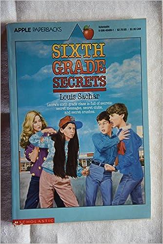Sixth Grade Secrets An Apple Paperback Louis Sachar
