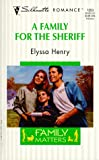 A Family for the Sheriff, Elyssa Henry, 037319353X