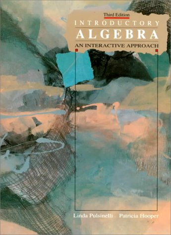 Introductory Algebra: An Interactive Approach