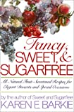 Fancy, Sweet and Sugarfree