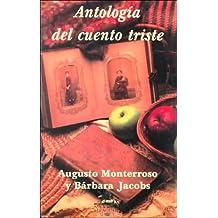 Antologia Del Cuento Triste (Extra Alfaguara) (Spanish Edition)