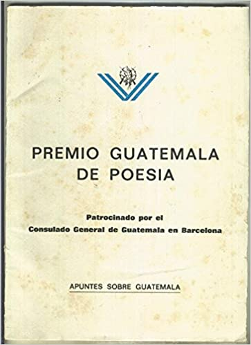Premio Guatemala de poesia, introduccion de Miguel Angel Asturias: Varios: Amazon.com: Books