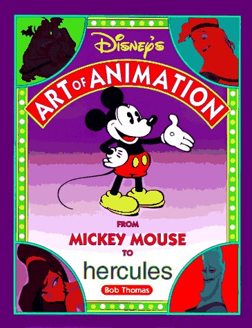 DISNEY'S ART OF ANIMATION Disney's Art of Animation #2: From Mickey Mouse, To Hercules (Disney Editions Deluxe (Film))