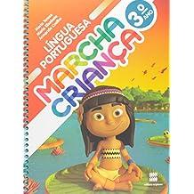Marcha Criança. Língua Portuguesa. 3º Ano