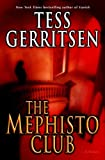 The Mephisto Club, Tess Gerritsen, 0345476999