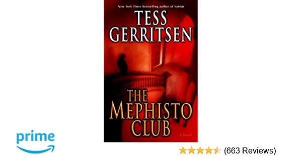 afa90055d70 The Mephisto Club: A Novel: Tess Gerritsen: 9780345476999: Amazon.com: Books